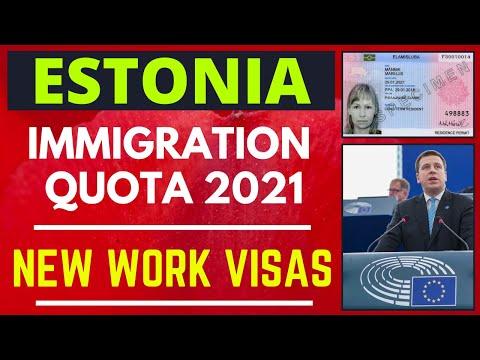ESTONIA Releases New Quota for Work Visa and Immigration 2021 | VISA GURU