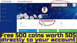 🔥🔥#Cyctonium 🔥🔥 I Free 500 coins worth 50$ directly to your account I EARN 500 COINS PER REFFERAL