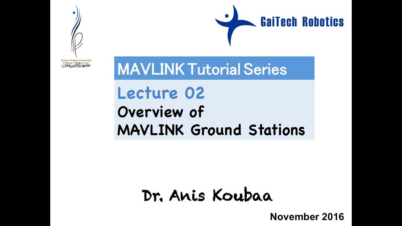 MAVLink Tutorials — Gaitech EDU 2 5 documentation
