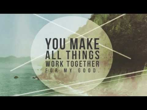 All Things Work Together (one of God's promises)