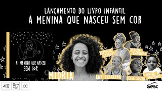 """Lançamento do livro  """"A menina que nasceu sem cor"""", de Midria"""