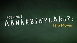 ABNKKBSNPLAko?! The Movie (OFFICIAL TRAILER)