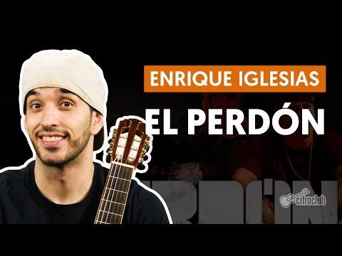 El Perdón - Nicky Jam y Enrique Iglesias (aula de violão completa)