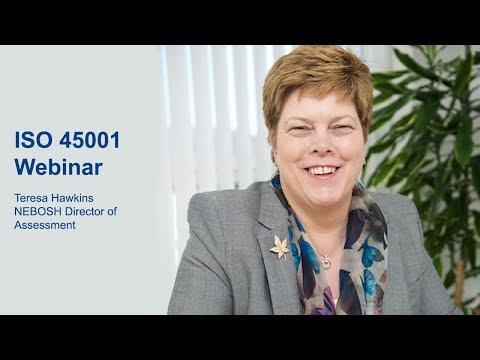 ISO 45001: A webinar with Teresa Hawkins