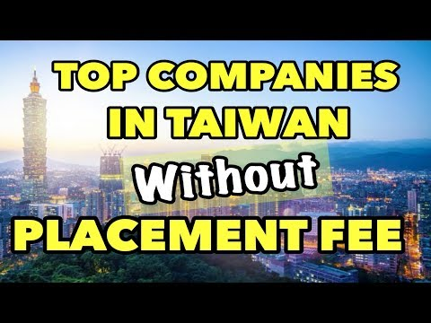 TOP COMPANIES IN TAIWAN WITHOUT PLACEMENT FEE | FACTORY WORKER IN TAIWAN