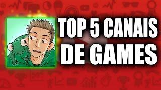 TOP 5 MELHORES CANAIS DE GAMES ENGRAÇADOS DO YOUTUBE