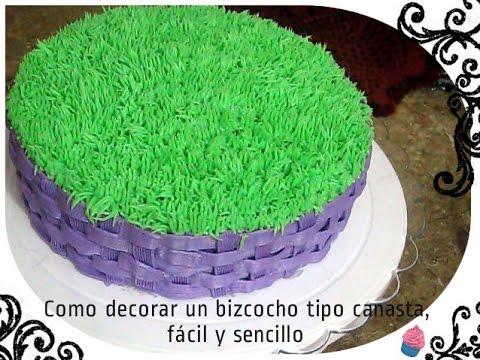 Como decorar un bizcocho pastel tipo canasta f cil y for Como decorar una torta facil y rapido
