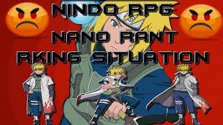 Nano Rant - Rking Situation (ROBLOX Nindo RPG)