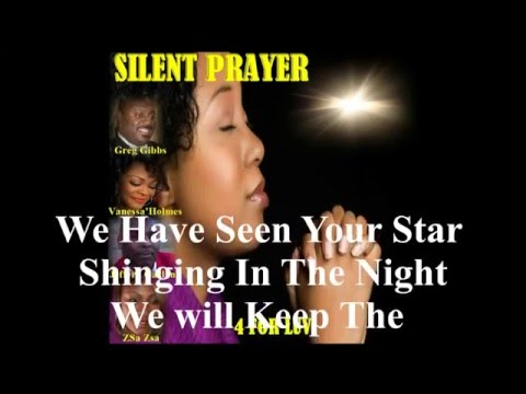 SILENT PRAYER VIDEO with Lyrics