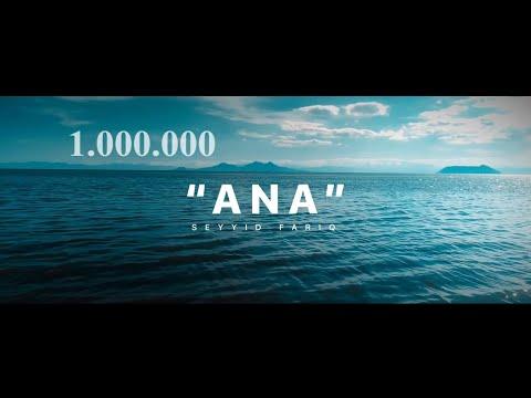 Seyyid Fariq - Ana - 2019 klip HD