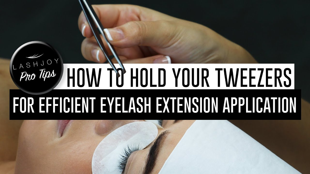 8fe2843b283 How to Hold Your Tweezers for Efficienct Eyelash Extension ...