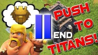 Clash of Clans:  TITAN LEAGUE!! TH9 Trophy Push to Titan League ep11