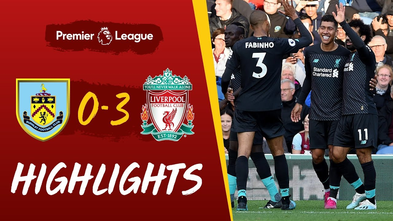Burnley vs Liverpool: Firmino and Mane on target at Turf Moor | Highlights