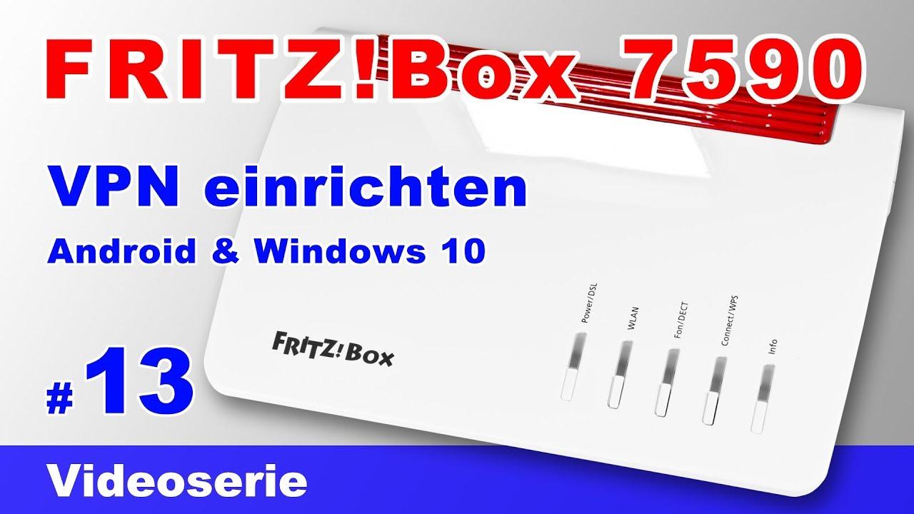 Fritz Box Vpn Einrichten Vpn Tunnel Mit Windows 10 Client Bzw Android Smartphone Aufbauen 13 Youtube