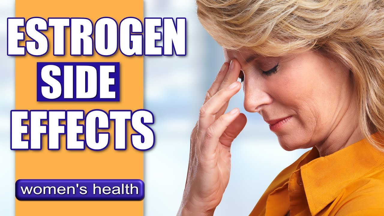 Side Effects Of High Estrogen | High Estrogen Symptoms