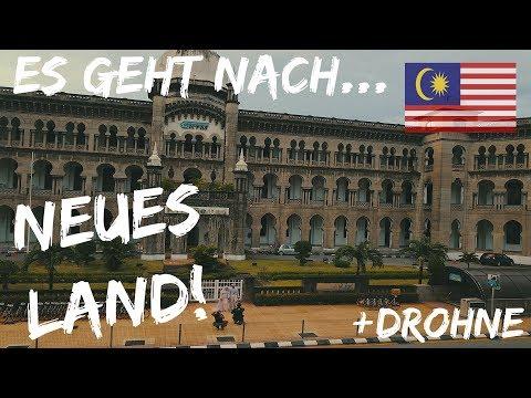 DAS NÄCHSTE LAND MEINER WELTREISE! + DROHNENAUFNAHMEN! | Kuala Lumpur, Malaysia | WELTREISE VLOG 021