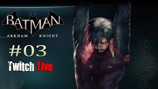 Let´s Play Batman Arkham Knight PS4 #03 - Jason Todd [HD+] [German] [Twitch LIVE]
