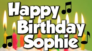 Happy Birthday Sophie! A Happy Birthday Song!