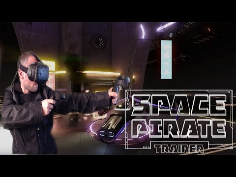 Space Pirate Trainer-Virtual Reality Shooter  