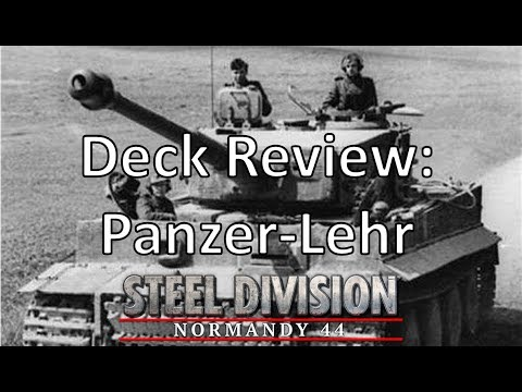 Steel Division: Normandy 44 - Deck Review - Panzer Lehr