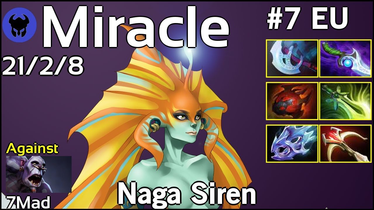 Miracle [Liquid] plays Naga Siren!!! Dota 2 7.21