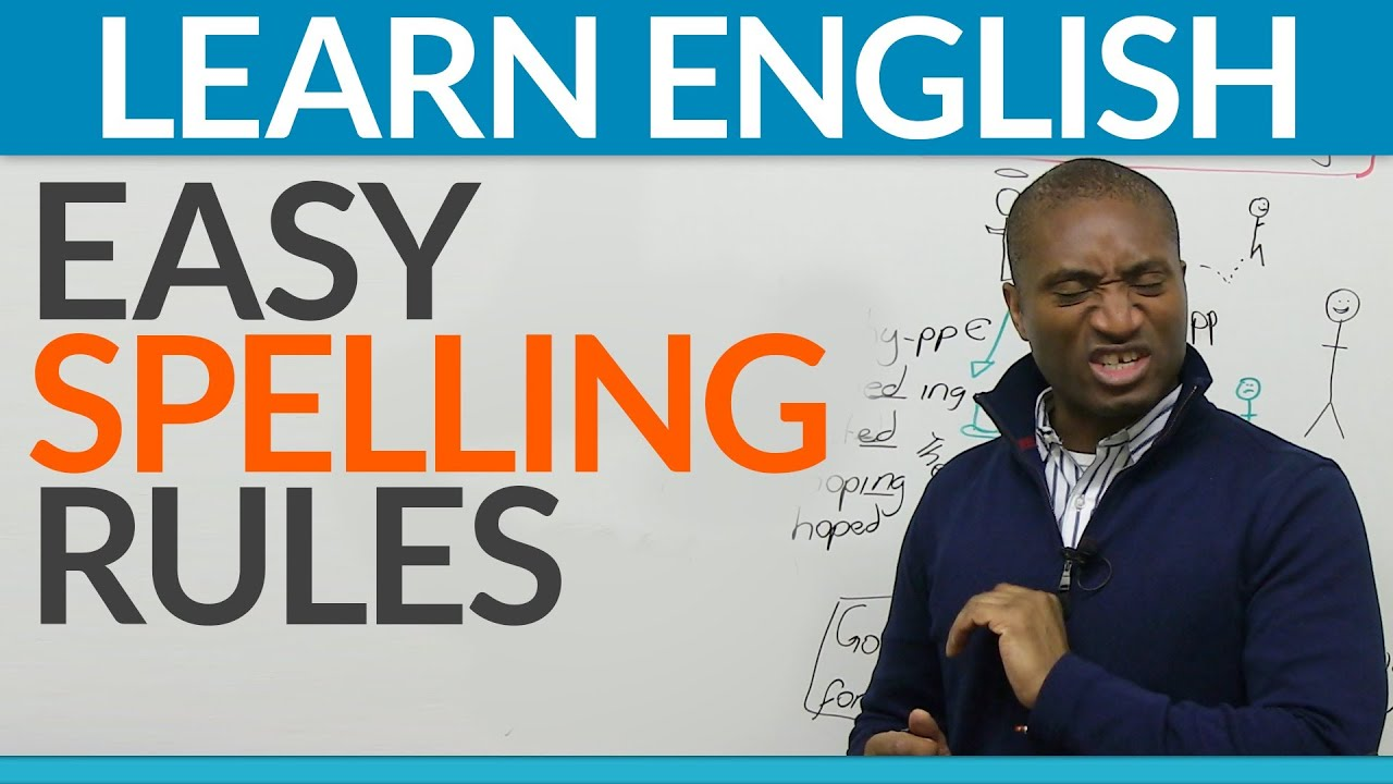 Learn English - Basic rules to improve your spelling - YouTube