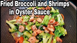 STIR FRIED BROCCOLI AND SHRIMP IN OYSTER SAUCE