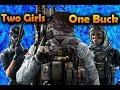 Rainbow Six Siege -2 Girls one Buck - Part 1