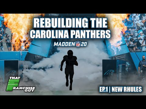 A Realistic Rebuild Of The Carolina Panthers | Madden 20 | Episode 1: New Rhules