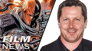 Christian Bale komplett verändert - DEATHSTROKE Solofilm - FILM NEWS