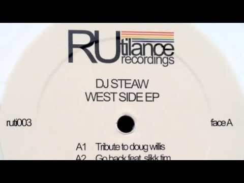 Dj Steaw - Rue D'Hauteville - West Side EP [Rutilance Recordings 2013]