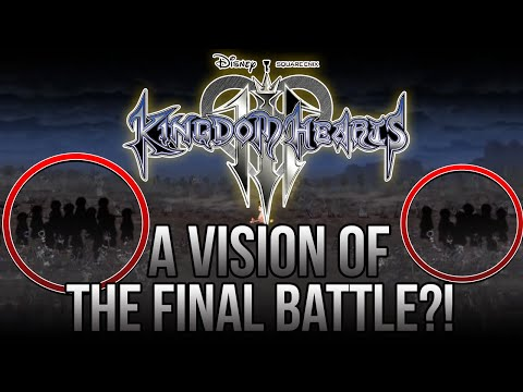 Kingdom Hearts 3 - A VISION OF THE FINAL BATTLE?! NEW LORE NEWS!