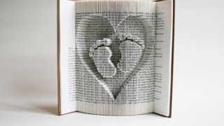 Book Folding Tutorial: Inverted Heart and Baby Feet