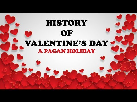 The Wicked Origins Of Valentine's Day: A Pagan Holiday