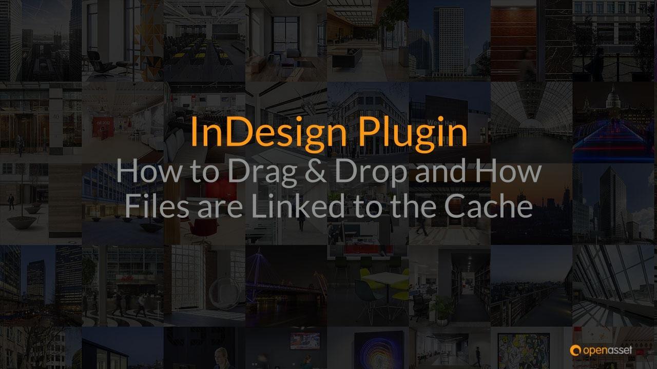 InDesign Plugin - Workflows - OpenAsset