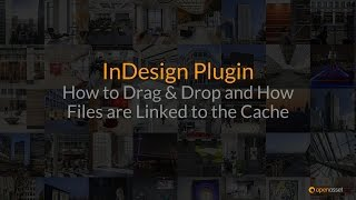 How to Drag & Drop + How Files are Linked to the Cache