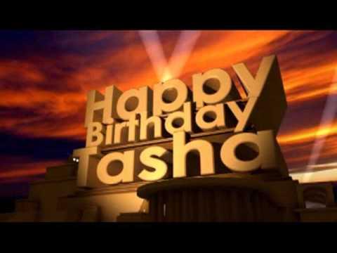 happy birthday tasha Happy Birthday Tasha   YouTube happy birthday tasha