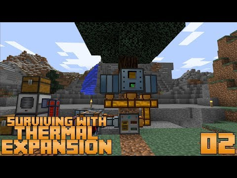 Surviving With Thermal Expansion :: E02 - Early Game Infinite Power With The Arboreal Extractor