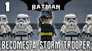 LEGO Batman Becomes a Stormtrooper - PART 1 (Stop Motion Anima…