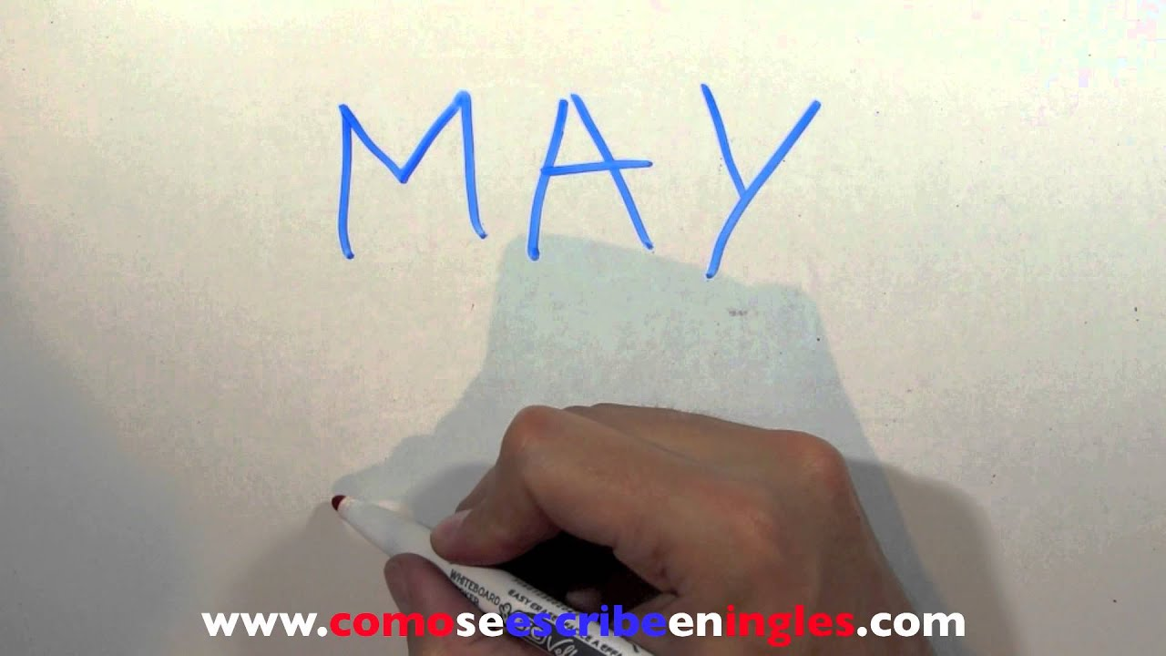 C mo se escribe en ingl s mayo los meses en ingl s youtube - Habitacion en ingles como se escribe ...