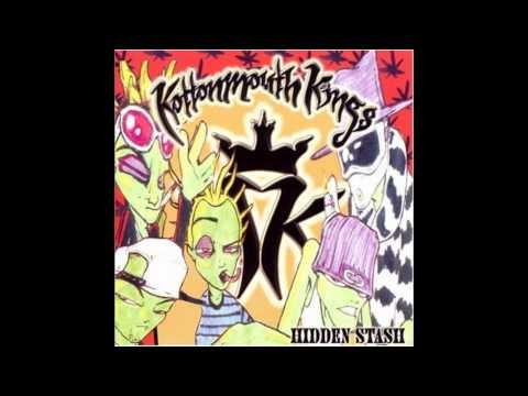 Kottonmouth Kings  Hidden Stash  Love Songs