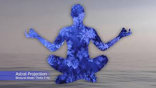 Astral Projection - Transition between wakefulness and sleep. Binaural Beats Theta 5 Hz
