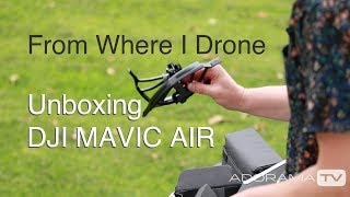 Unboxing and First Impressions of the DJI Mavic Air: From Where I Drone with Dirk Dallas