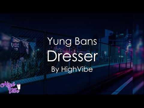 Yung Bans - Dresser (lyrics)