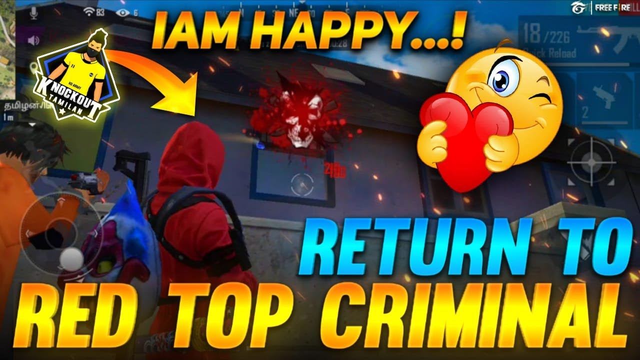 I AM HAPPY || RETURN TO RED TOP CRIMINAL|| FREE FIRE FULL ATTACKING MATCH TIPS & TRICKS IN TAMIL