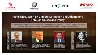 Panel Discussion on Climate Mitigation and Adaptation: Through Courts and Policy