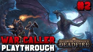 [Live Stream]War Caller Playthrough! For the Better Part of Valor | Pillars of Eternity II: Deadfire