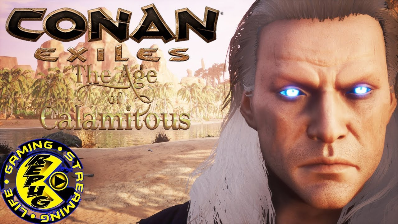Conan Exile The Age of Calamitous [RePuG Conan Exiles Ep1]