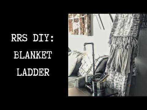 RRS DIY: Blanket Ladder