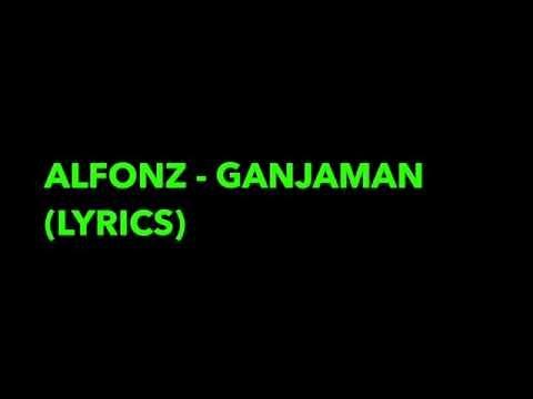 Alfons - Ganjaman [Lyrics]